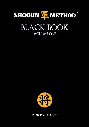 Shogun Method Black Book Volume 1