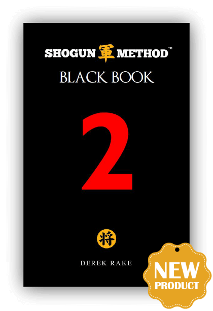 Shogun Method Black Book Vol 2
