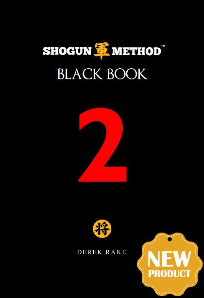 Shogun Method Black Book Vol 2