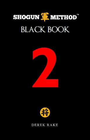 Shogun Method Black Book Volume 2