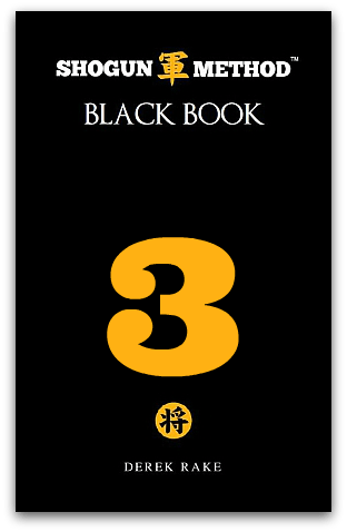 Shogun Method Black Book Volume 3