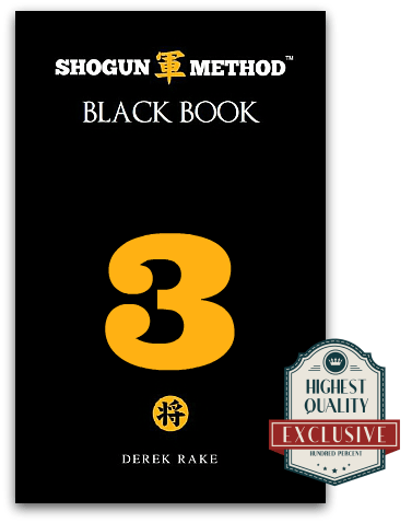Shogun Method Black Book Vol 3