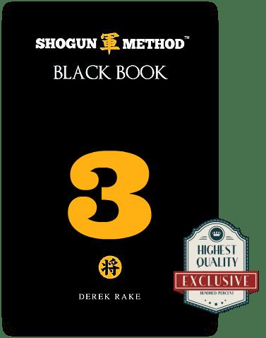 Shogun Method Black Book Vol 3