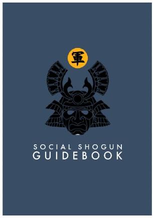 Social Shogun Guidebook